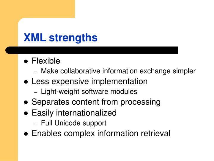 XML strengths