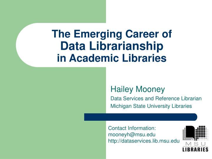 the emerging career of data librarianship in academic libraries n.