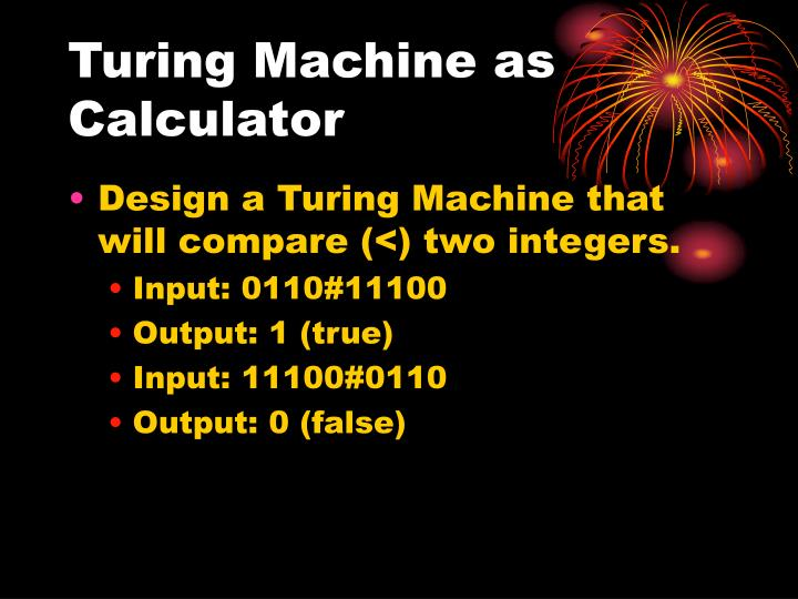 Turing machine as calculator