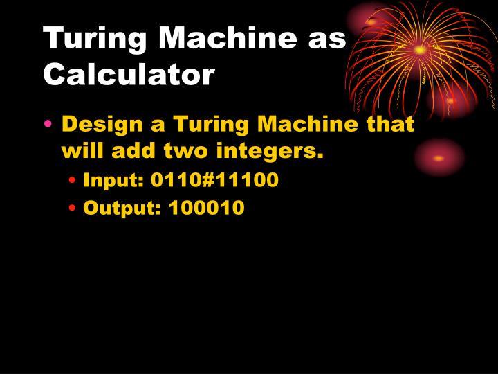 Turing machine as calculator1