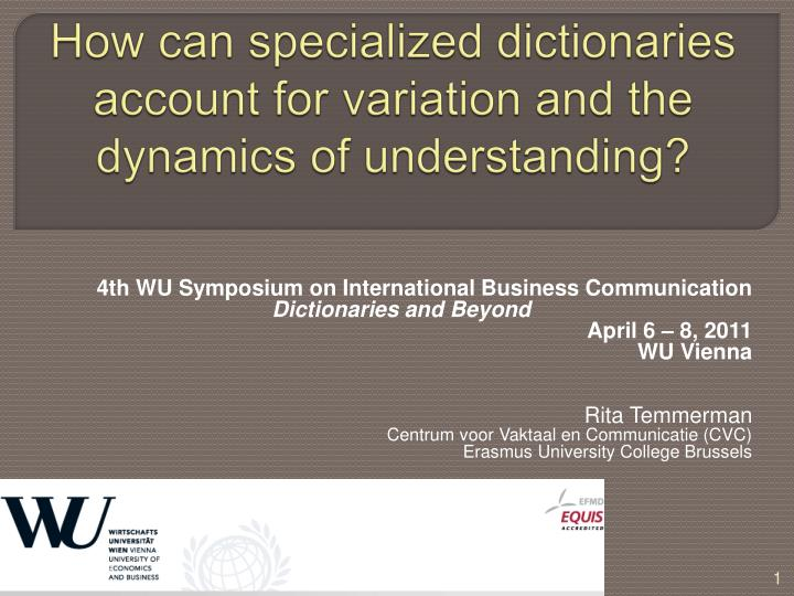 how can specialized dictionaries account for variation and the dynamics of understanding n.