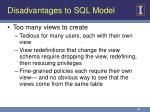 disadvantages to sql model
