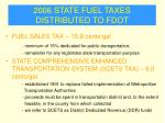 2006 state fuel taxes distributed to fdot