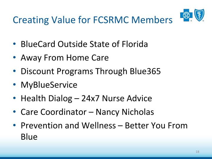Creating Value for FCSRMC Members