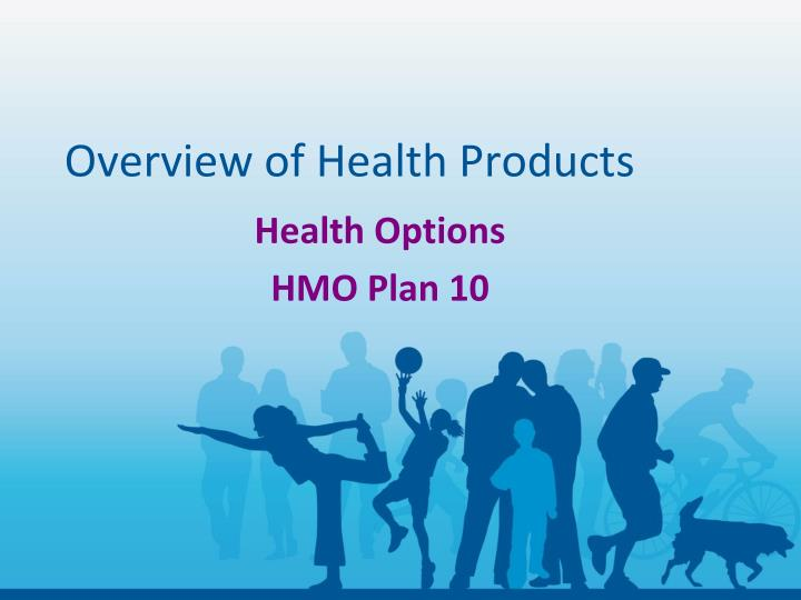 Overview of health products