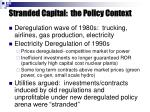 stranded capital the policy context