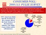 consumer poll 2008 i i i pulse survey