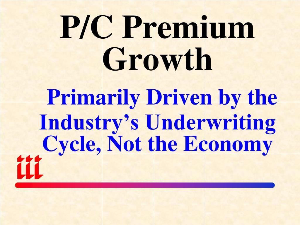 P/C Premium Growth