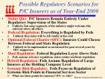 possible regulatory scenarios for p c insurers as of year end 2009