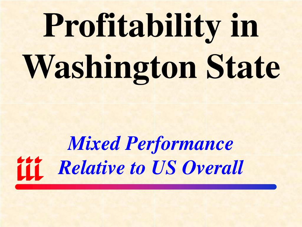 Profitability in Washington State
