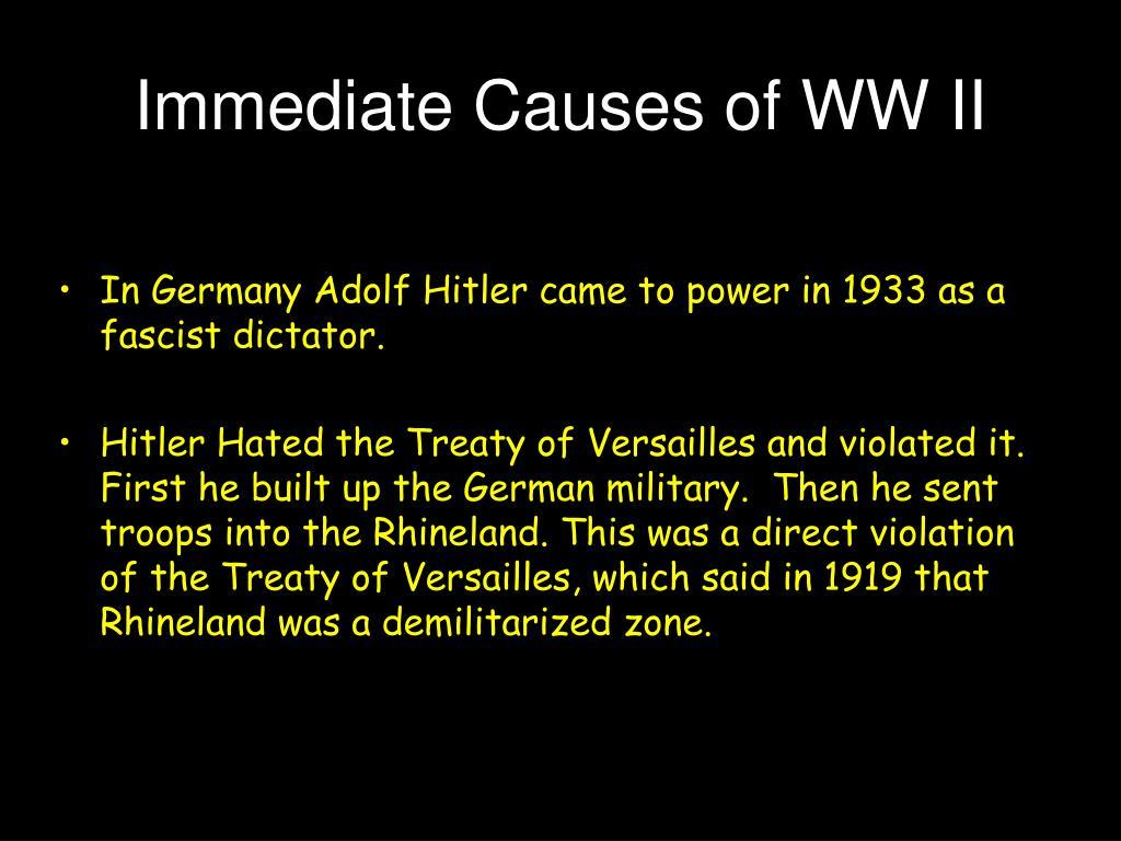 Immediate Causes of WW II