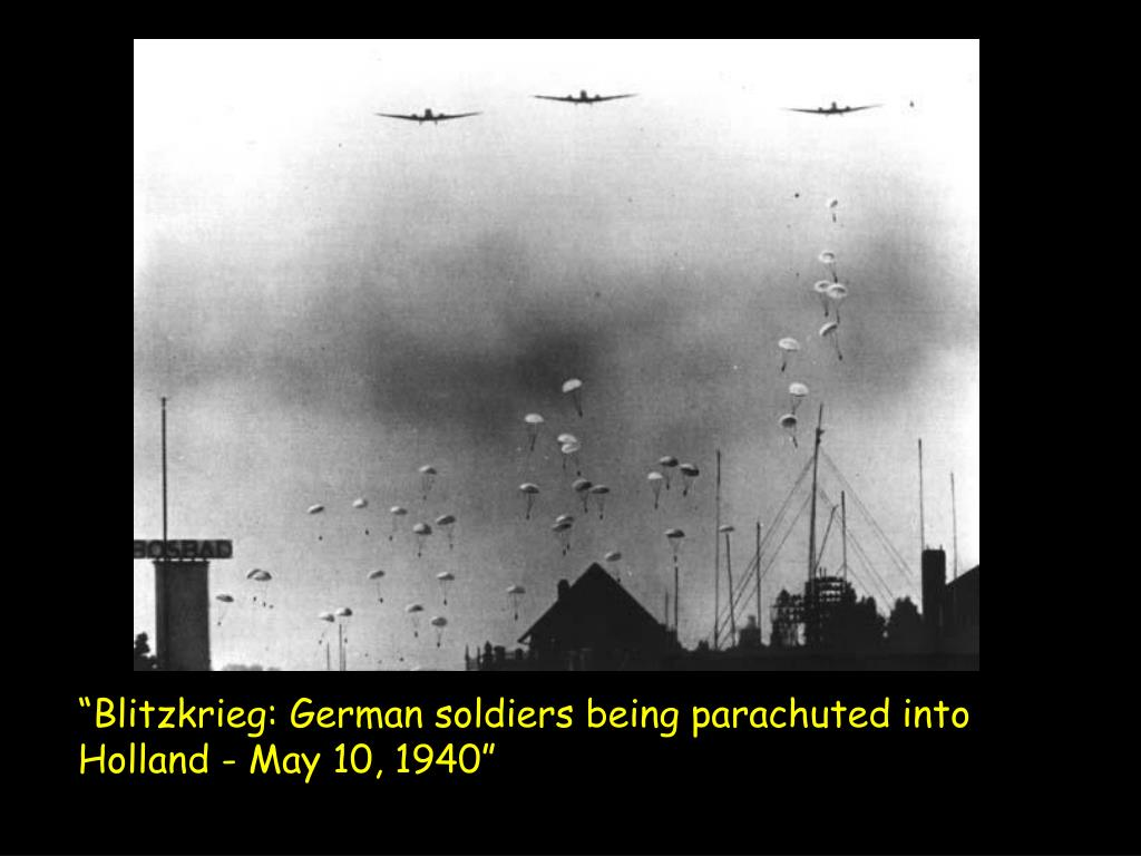 """""""Blitzkrieg: German soldiers being parachuted into Holland - May 10, 1940"""""""