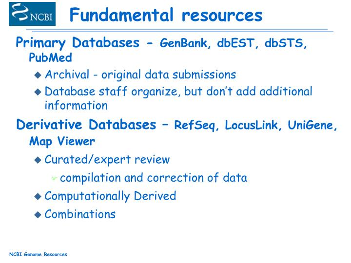 Fundamental resources