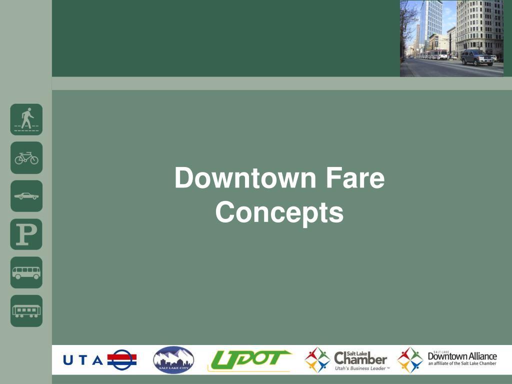 Downtown Fare Concepts