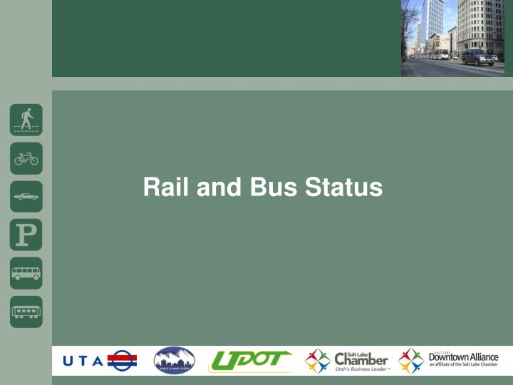 Rail and bus status
