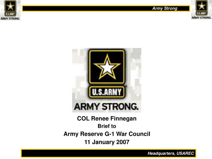 col renee finnegan brief to army reserve g 1 war council 11 january 2007 n.