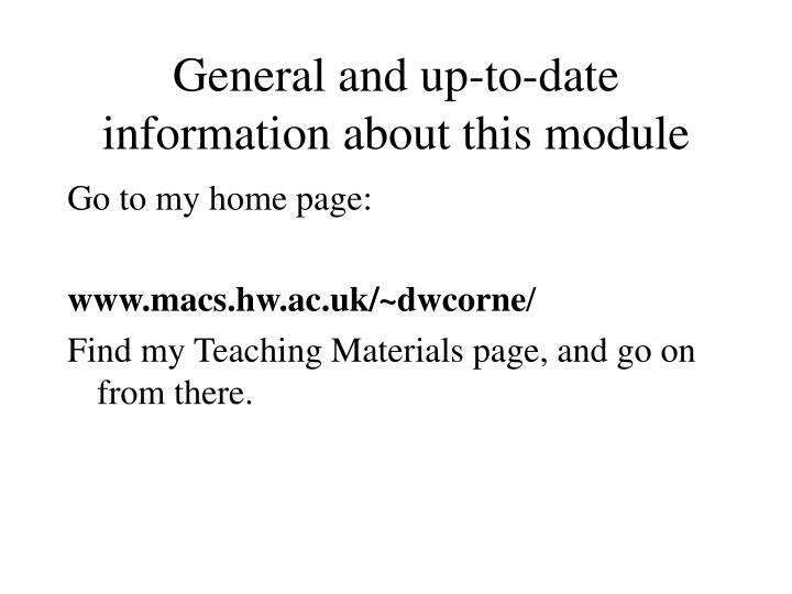 General and up to date information about this module