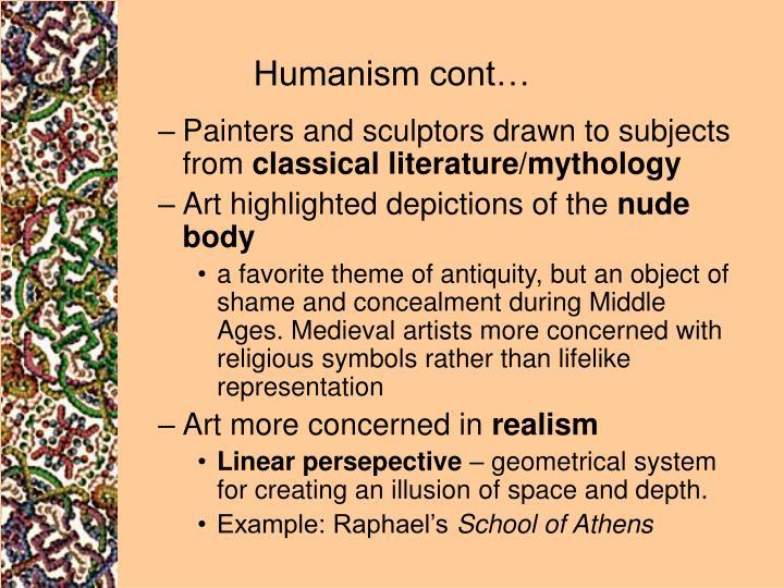 Humanism cont…