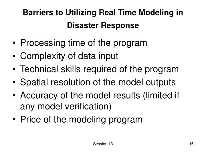 Barriers to Utilizing Real Time Modeling in Disaster Response