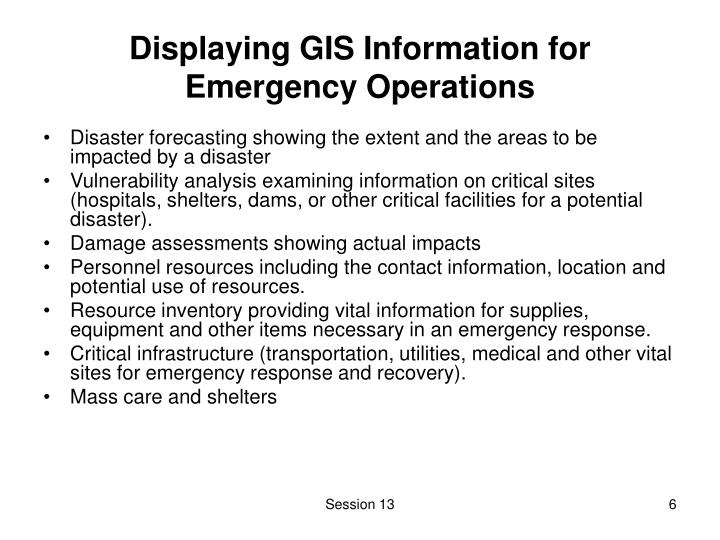 Displaying GIS Information for Emergency Operations