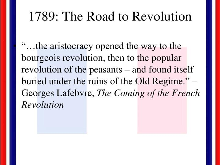 1789 the road to revolution n.