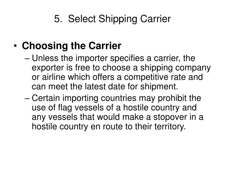 5.  Select Shipping Carrier