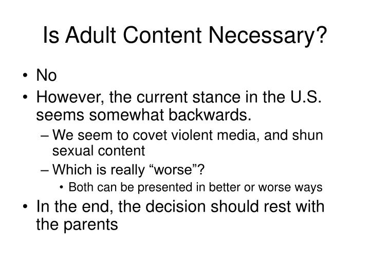 Is Adult Content Necessary?