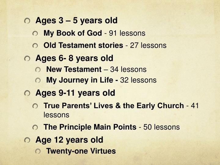 Ages 3 – 5 years old