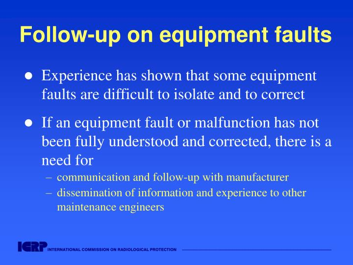 Follow-up on equipment faults