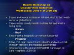 health workshop on disaster risk reduction wednesday june 6 at 2 30 pm