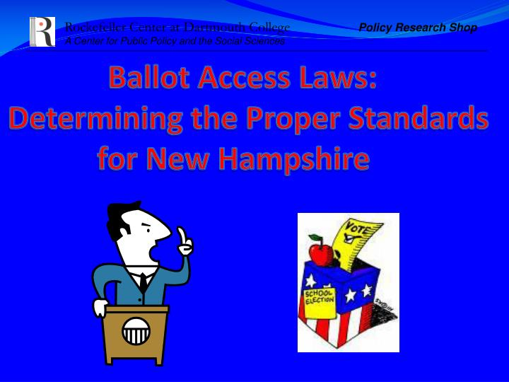 ballot access laws determining the proper standards for new hampshire n.