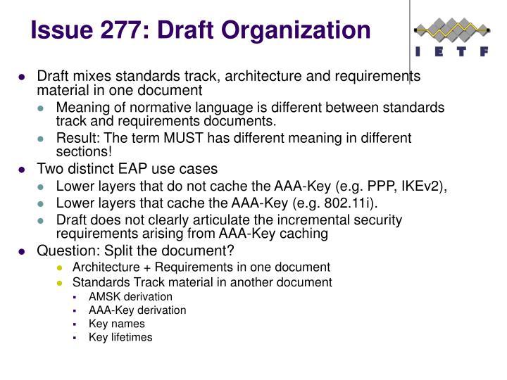 Issue 277: Draft Organization