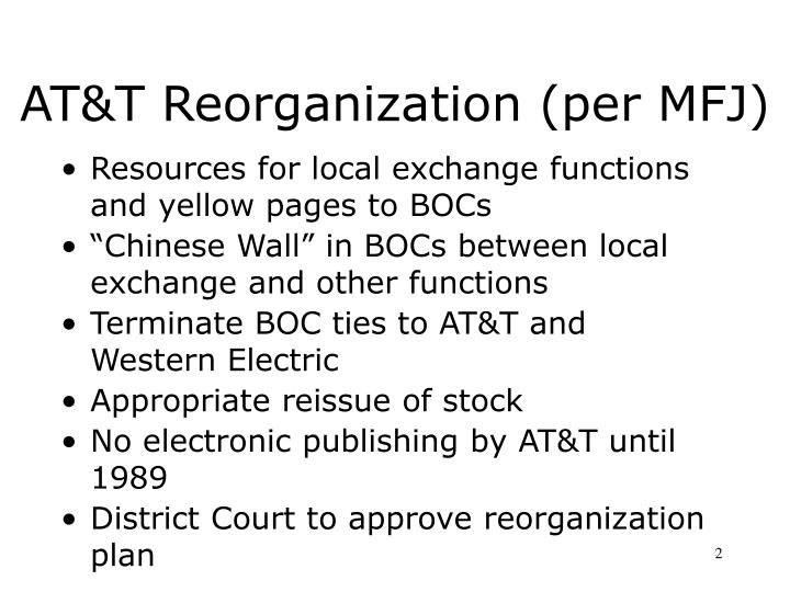 At t reorganization per mfj