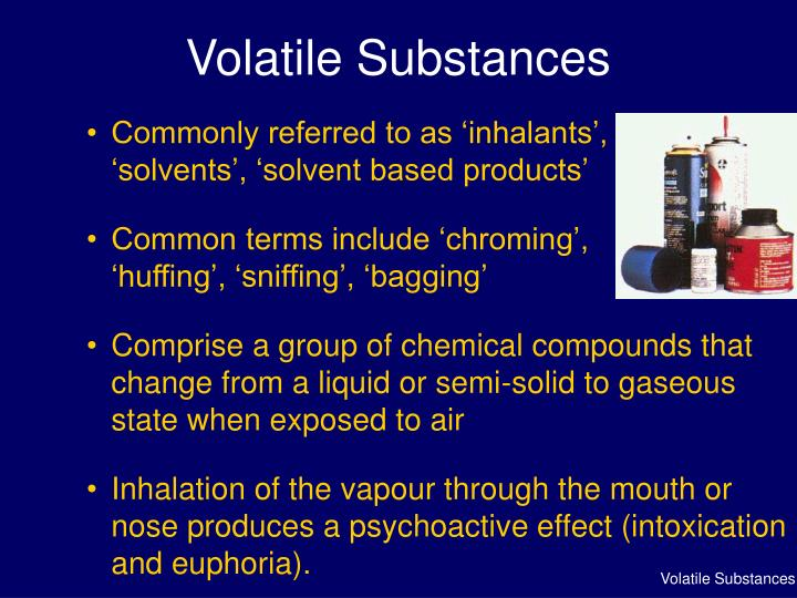 Volatile substances1