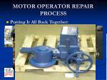 motor operator repair process10