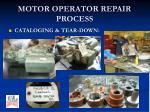 motor operator repair process2