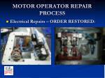 motor operator repair process6