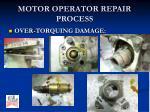 motor operator repair process8