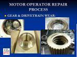 motor operator repair process9