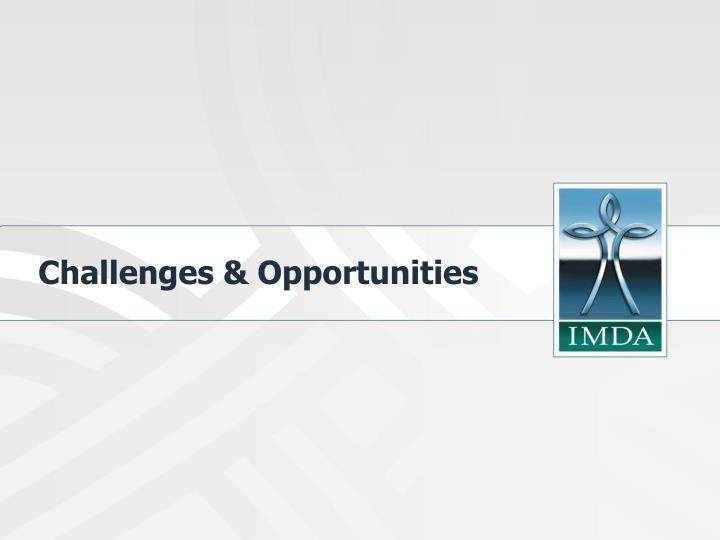 Challenges & Opportunities