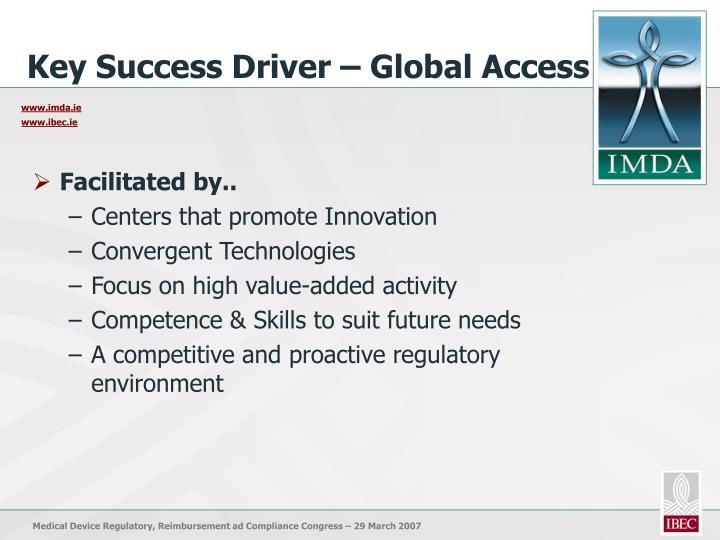 Key Success Driver – Global Access
