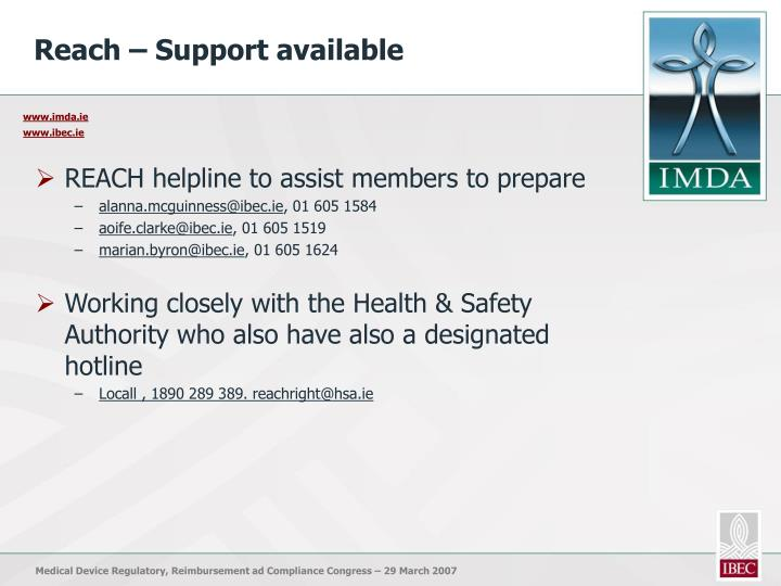 Reach – Support available
