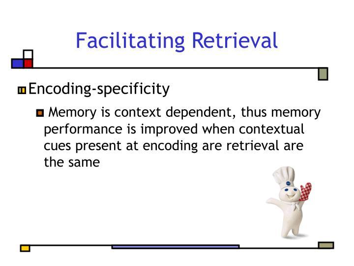 Facilitating Retrieval