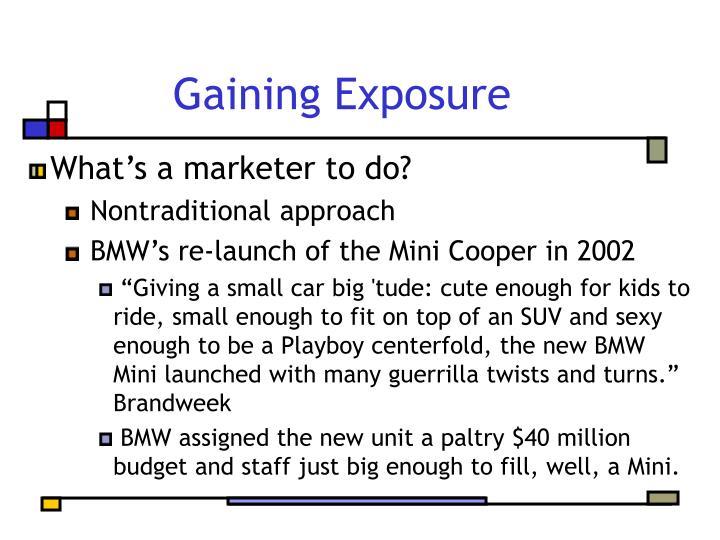Gaining Exposure