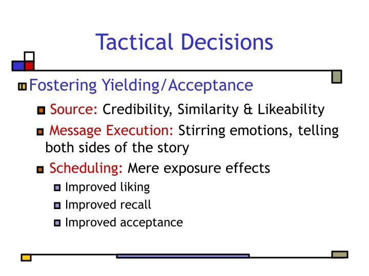 Tactical Decisions