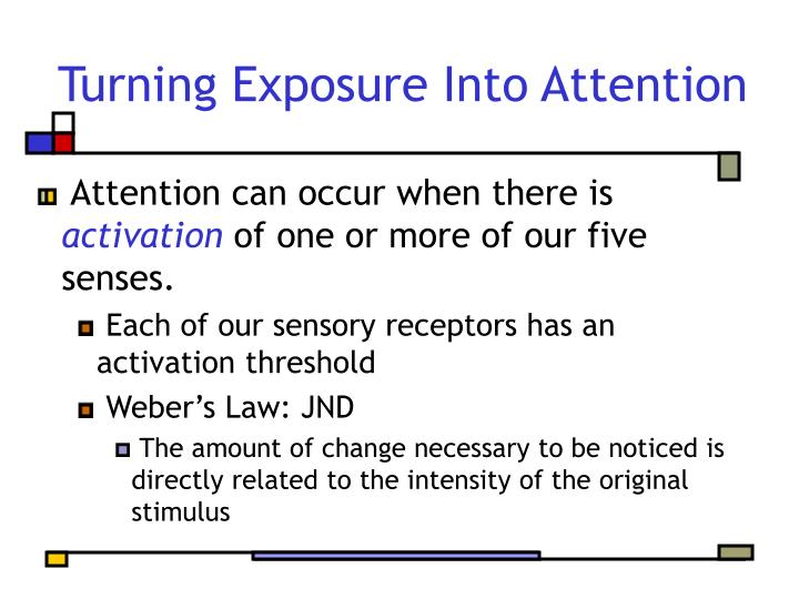 Turning Exposure Into Attention