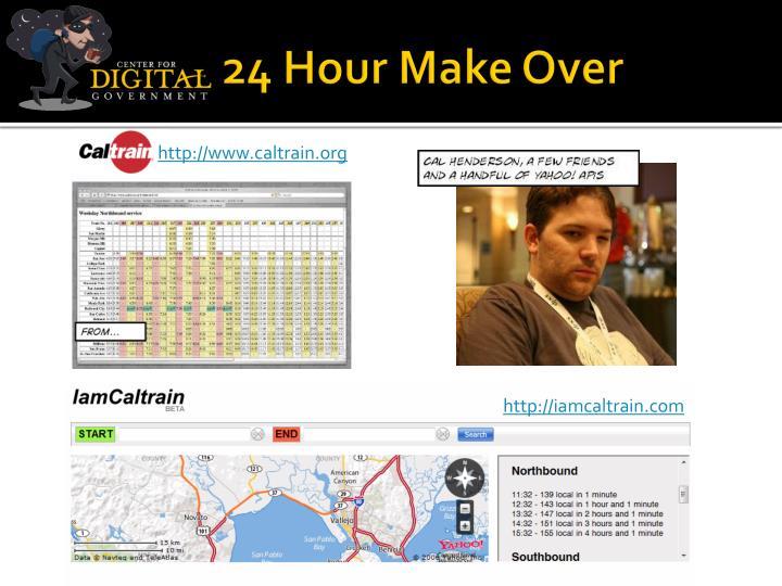 24 Hour Make Over