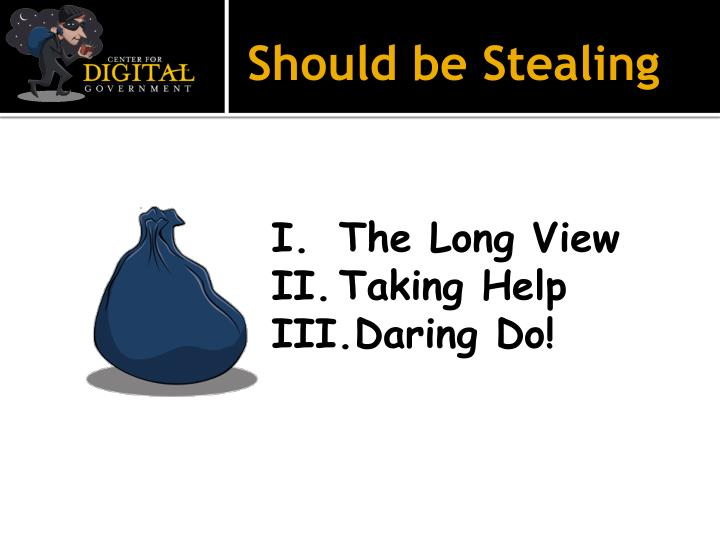 Should be Stealing