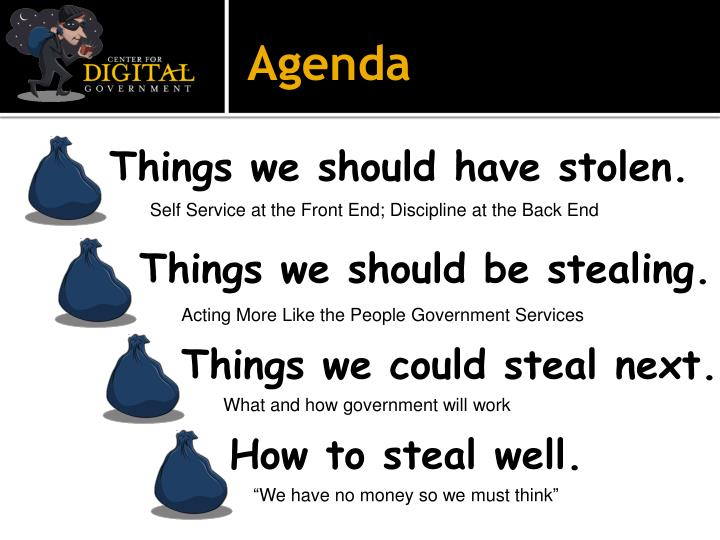 Things we should have stolen.