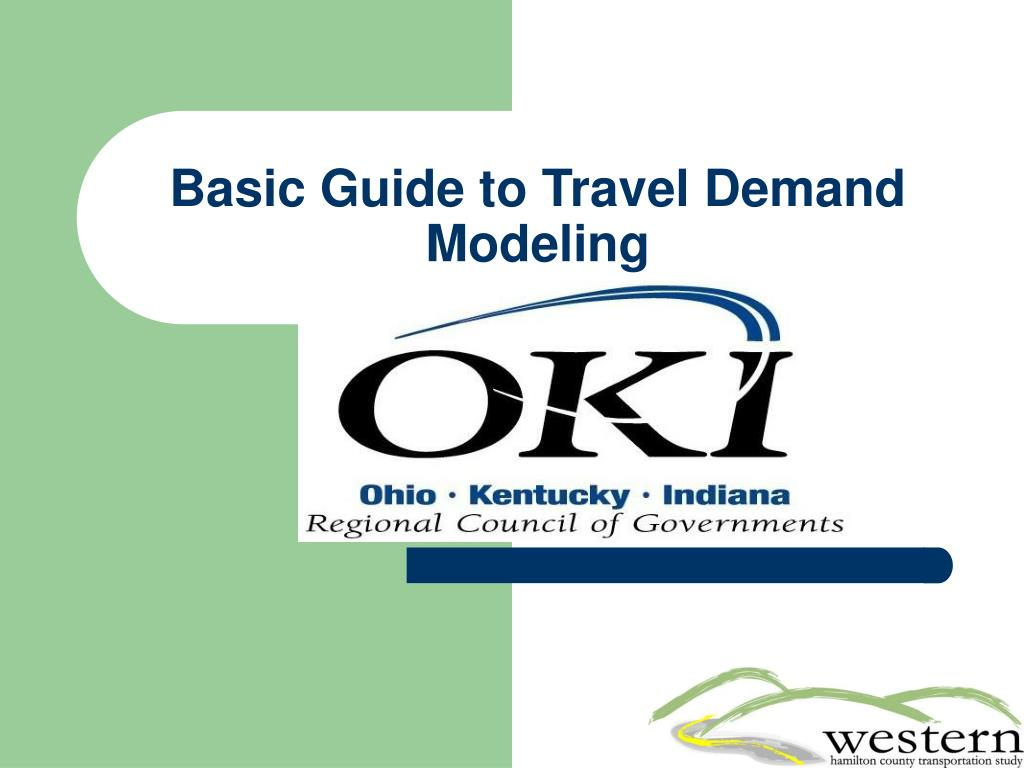 basic guide to travel demand modeling l.